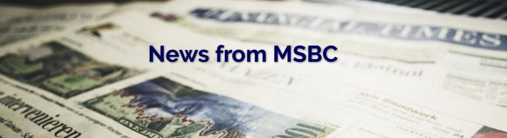 News from MSBC